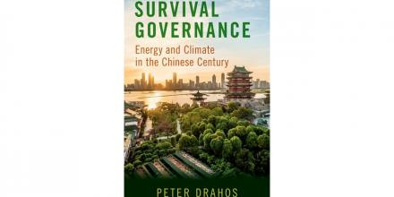 Image: Book Cover from Professor Peter Drahos's book Survival Governance: Energy and Climate Change in the Chinese Century