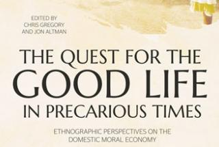 Image: The Quest for the Good Life in Precarious Times - ANU Press